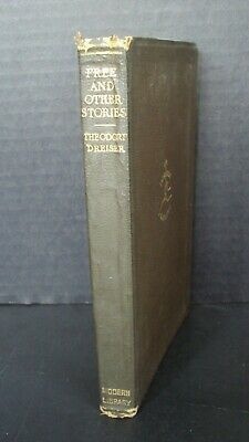 Free and Other Stories by Theodore Dreiser Modern Library ©1918 | eBay