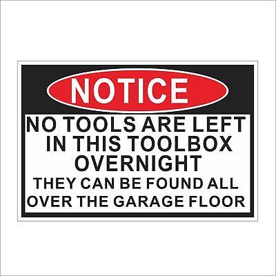 NO TOOLS IN TOOLBOX WARNING 3M Graphics Vinyl Car Truck Helmet Decal Sticker