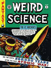 Ec Archives: Weird Science Volume 1: Volume 1 by Dark Horse Comics (Hardback, 2015)