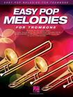 Easy Pop Melodies for Trombone (Book/CD) von Leon Hal Leonard Publishing Corporation (2014, Taschenbuch)