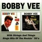 Bobby Vee with Strings and Things/Sings Hits of the Rockin' '50's by Bobby Vee (CD, Feb-1999, Beat Goes On)