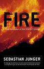 Fire by Sebastian Junger (Hardback, 2001)