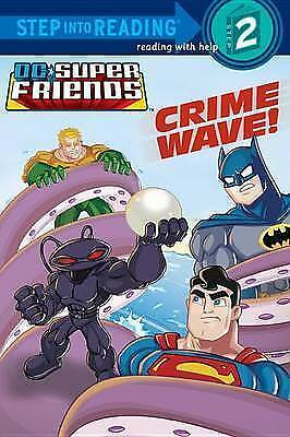 1 of 1 - Crime Wave! (DC Super Friends) (Step into Reading)-ExLibrary