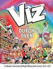 The Viz Annual: The Dutch Oven by Viz (Hardback, 2014)
