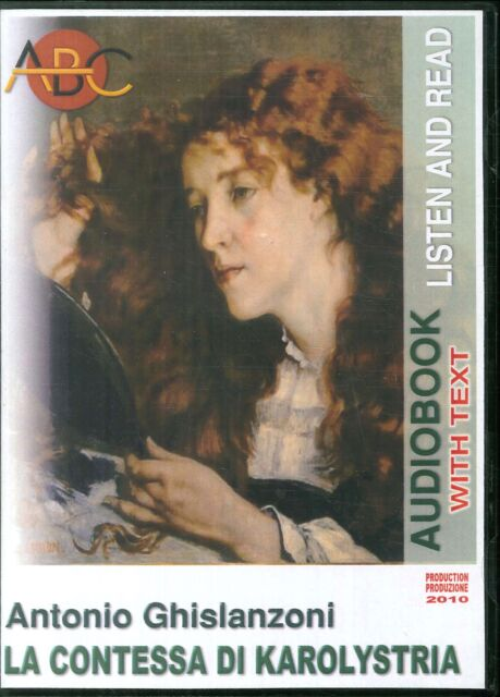 La contessa di Karolystria. Audiolibro. CD Audio e CD-ROM. N° CAT. 07/003