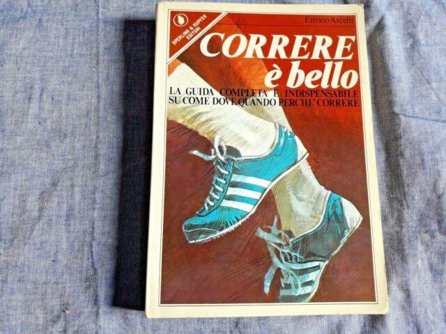 Enrico Arcelli CORRERE E BELLO Sperling & Kupfer (1978) podismo jogging atletica