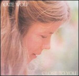 Kate-Wolf-Close-to-You-New-CD-Manufactured-On-Demand