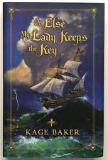 Or Else My Lady Keeps the Key Kage Baker Subterranean Press ltd ed SIGNED NEW