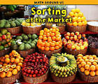 Sorting at the Market by Tracey Steffora (Paperback / softback, 2011)