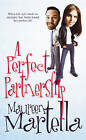 A Perfect Partnership by Maureen Martella (Paperback, 2004)