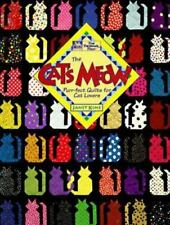 The Cat's Meow : Purr-fect Quilts for Cat Lovers by Janet Kime (1994, Paperback)