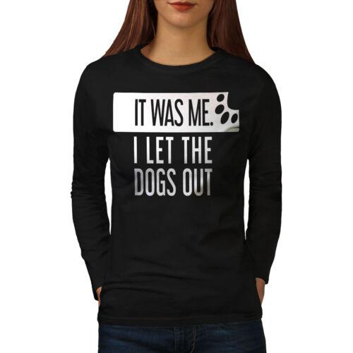 Wellcoda Let Dogs Out Womens Long Sleeve T-shirt Music Joke Casual Design