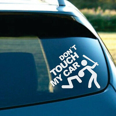 Auto Suv Rear Windshield Door Funny Don T Touch My Car Logo Decor Decal Stickers Ebay