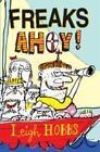 Freaks Ahoy von Leigh Hobbs (2007, Taschenbuch)