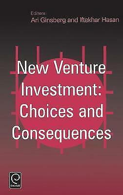 New Venture Investment: Choices and Consequences by Emerald Publishing...