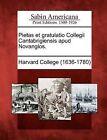 Pietas Et Gratulatio Collegii Cantabrigiensis Apud Novanglos. by Gale, Sabin Americana (Paperback / softback, 2012)