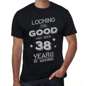Looking-This-Good-Has-Been-38-Years-is-in-Making-Herren-T-shirt-Schwarz-00439