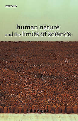 Human Nature and the Limits of Science by John Dupre (Paperback, 2003)