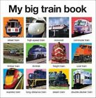 My Big Train Book by Roger Priddy (Board book, 2015)