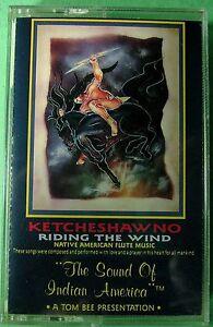 Ketcheshawno-Riding-The-Wind-Native-American-Flute-Cassette-2005-SOAR-NEW
