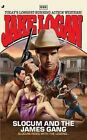 Slocum 382: Slocum and the James Gang by Jake Logan (Paperback / softback, 2010)