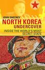 North Korea Undercover by John Sweeney (Paperback, 2014)