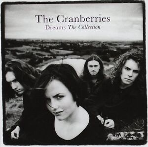 The-Cranberries-Dreams-The-Collection-CD-Greatest-Hits-The-Very-Best-Of