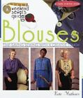 Weekend Sewer: The Weekend Sewer's Guide to Blouses : Time Saving Sewing with a Creative Touch by Kate Matthews (1998, Hardcover)