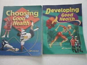 Lot-of-2-Choosing-Good-Health-amp-Developing-Good-Health-Second-Editions-A-Beka