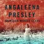 American Middle Class von Angaleena Presley (2015)
