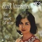 Carol Lawrence - This Heart of Mine (2004)