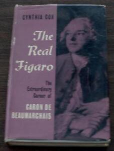 The-Real-Figaro-The-Extraordinary-Career-of-Caron-De-Beaumarchais-Cynthia-Cox
