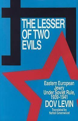 The Lesser of Two Evils: Eastern European Jewry Under Soviet Rule 1939-1941 (Res