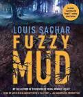 Fuzzy Mud by Louis Sachar (CD-Audio, 2015)