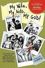 My Wife, My Kids, My God! by David Asbery (Paperback, 2011)