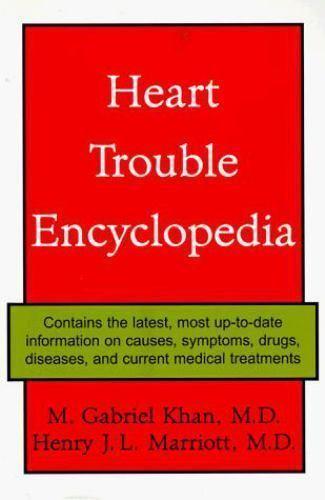 Heart Trouble Encyclopedia, M. Gabriel Khan, Henry J. L. Marriott, Acceptable Bo