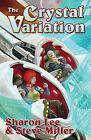 The Crystal Variation by Sharon Lee, Steve Miller (Paperback, 2011)