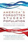 America's Forgotten Student Population: Creating a Path to College Success for GED(R) Completers by Stylus Publishing(Paperback / softback)