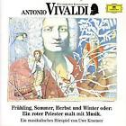 Antonio Vivaldi. Frühling, Sommer, Herbst und Winter. CD von Antonio Vivaldi (1991)