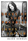Scars of Sweet Paradise by Alice Echoes (Paperback, 1998)