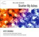 Scatter My Ashes Octet Ensemble Ferber Gurfield Hughes 2014 CD