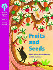 Oxford Reading Tree: Stage 10: Science Jackdaws: Fruits and Seeds by Rosalind Kerven, Kenna Bourke, Gill Matthews (Paperback, 2002)