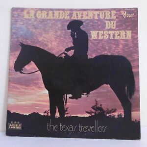 2-x-33T-The-TEXAS-TRAVELLERS-Vinyl-LP-12-034-GREAT-ADVENTURE-WESTERN-Horse-676