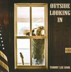 Outside Looking In by Tommy Lee Cook (CD, 2011, Two Mules)