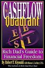 The Cashflow Quadrant: The Rich Dad's Guide to Financial Freedom by Robert T. Kiyosaki (Paperback, 1999)