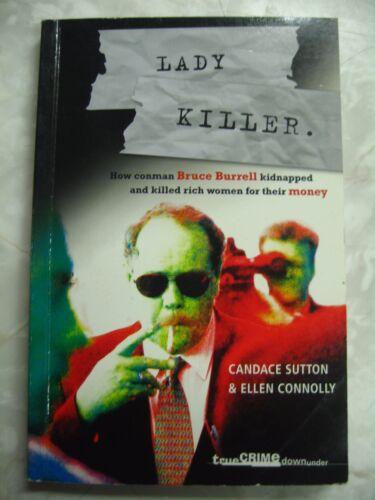 1 of 1 - Lady Killer How Conman Bruce Burrell kidnap kill rich Connolly & Sutton pb b95