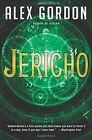 Jericho: A Novel by Alex Gordon (Paperback, 2016)