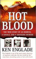 - Hot Blood (st. Martin's True Crime Library) By Englade, Ken