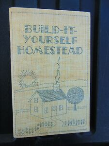 Build it Yourself Homestead Book by Organic Gardening and Farming Vintage