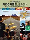 On the Beaten Path Progressive Rock: The Drummeras Guide to the Genre and the Legends Who Defined It by Rich Lackowski (Mixed media product, 2008)